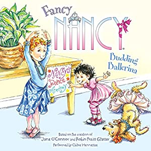 Fancy Nancy: Budding Ballerina Audiobook
