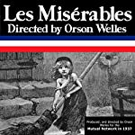 Orson Welles: Les Miserables, Episode 1, The Bishop | Orson Welles