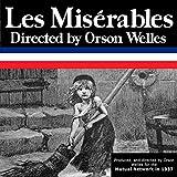 Orson Welles: Les Miserables, Episode 4, Cosette