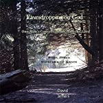 Eavesdropping on God: One Man's Conversations with the Lord: Book Three Whispers of Grace | David Jeffers