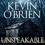 Unspeakable | Kevin O'Brien