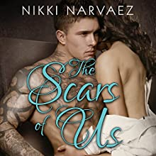 The Scars of Us: Scars Series, Book 1 (       UNABRIDGED) by Nikki Narvaez Narrated by Wen Ross, Kai Kennicott