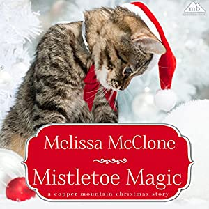 Mistletoe Magic Audiobook