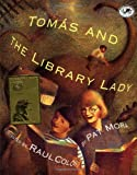 Tomas and the Library Lady (Dragonfly Books) (0375803491) by Mora, Pat