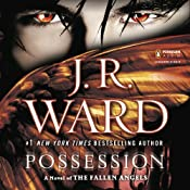 Possession: A Novel of the Fallen Angels, Book 5 | J.R. Ward