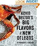 Kevin Belton's Big Flavors of New Orl...