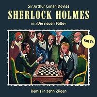 Remis in zehn Zügen (Sherlock Holmes - Die neuen Fälle 36) Hörbuch