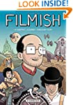 Filmish: A Graphic Journey Through Film
