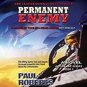 Permanent Enemy: Action-Pak, Book 1 | Paul Roberts
