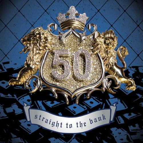 50 Cent - Straight To The Bank (Single) - Zortam Music