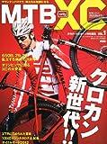 MTB only XC (オンリークロスカントリー) Vol.1 2013年 01月号 [雑誌]