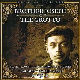 Brother Joseph & the Grotto: Original Motion Picture Soundtrack