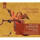 Le Clavecin Francais: Music from the Borel Manuscript