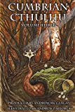 Cumbrian Cthulhu Volume Three: 3 Andrew Mcguigan