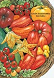 Garden Seed Inventory, 6th Edition: Inventory of Seed Catalogs Listing All Non-Hybrid Vegetable Seeds, Available in the United States and Canada