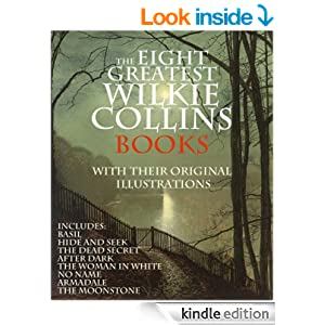 THE EIGHT GREATEST WILKIE COLLINS BOOKS COLLECTION