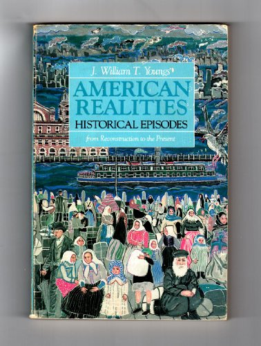 American realities: Historical episodes