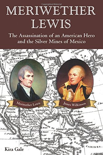 a biography of meriwether lewis an american explorer