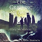 The Grieving Stones | Gary McMahon