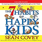61gKE4bo FL. SL160 SS160  The 7 Habits of Happy Kids (Audible Audio Edition)