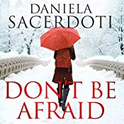 Don't Be Afraid: Glen Avich, Book 4 | Daniela Sacerdoti