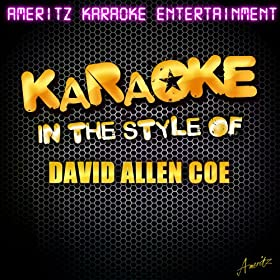 Now I Lay Me Down to Cheat (In the Style of David Allan Coe) [Karaoke Version]