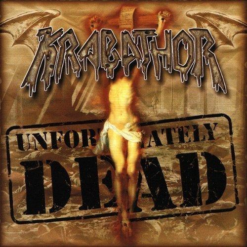 Unfortunately Dead by Krabathor (2000-09-26)