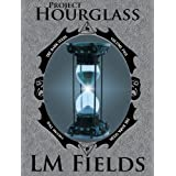 Project Hourglass (Dark Seeds Book 2) ~ LM Fields