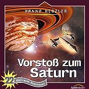 Vorstoß zum Saturn (Weltraum-Abenteuer 22) | Hanno Herzler