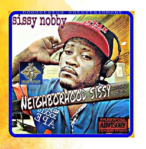 neighborhood-sissy-pt-1