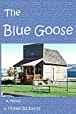 Blue Goose: A memoir of a young lads life through difficult situations. He had an exciting journey just to be on his own by seventeen. This book is ... time spent in Vietnam and other life events.