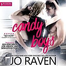 Candy Boys: Hot Candy, Book 1 Audiobook by Jo Raven Narrated by Ava Erickson, Sebastian York, Joe Arden
