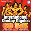 International Deejay Gigolos Vol. 6
