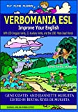 img - for Verbomania: Improve Your English With 100 Irregular Verbs, 22 Auxiliary Verbs, and the 100 Most-Used Words book / textbook / text book