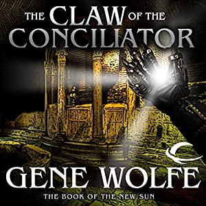 The Claw of the Conciliator Audiobook