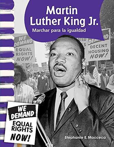 Martin Luther King Jr.: Marchar para la igualdad (Martin Luther King Jr. Marching for Equality) (Primary Source Readers