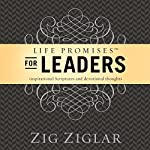 Life Promises for Leaders: Inspirational Scriptures and Devotional Thoughts | Zig Ziglar