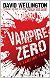 Vampire Zero: Number 3 in series (Laura Caxton Vampire)