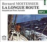 echange, troc Moitessier/Bernard - La longue route/1 CDMP3/Texte intégral