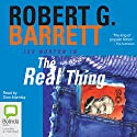 The Real Thing Audiobook by Robert G. Barrett Narrated by Dino Marnika