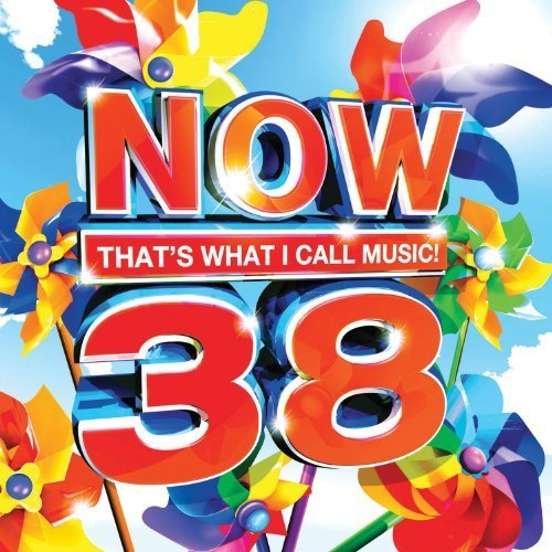 Now 38: That's What I Call Music by Various Artists, Rihanna, Ke$ha, Katy Perry, P!nk, Chris Brown, The Black Eyed P... by Rihanna, Ke$ha, Katy Perry, P!nk, Chris Brown, The Black Eyed P Various Artists