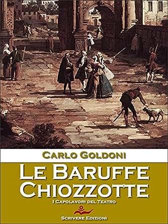 Chiozzotte (Italian Edition) eBook: Carlo Goldoni: Kindle Store