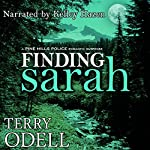 Finding Sarah: Pine Hills Police, Book 1 | Terry Odell