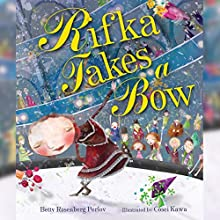 Rifka Takes a Bow (       UNABRIDGED) by Betty Rosenberg Perlov Narrated by Elizabeth Cottle