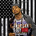 Amercian D-Boy: Wahida Clark Presents (       UNABRIDGED) by Alah Adams Narrated by Mark A. Neely