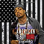 Amercian D-Boy: Wahida Clark Presents | Alah Adams