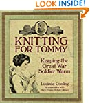 Knitting for Tommy: Keeping the Great...