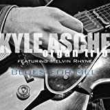I Thought About You (w/ Mel... - The Kyle Asche Organ Trio