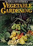 img - for The All Colour Book of Vegetable Gardening book / textbook / text book