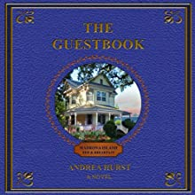 The Guestbook (       UNABRIDGED) by Andrea Hurst Narrated by Teri Schnaubelt
